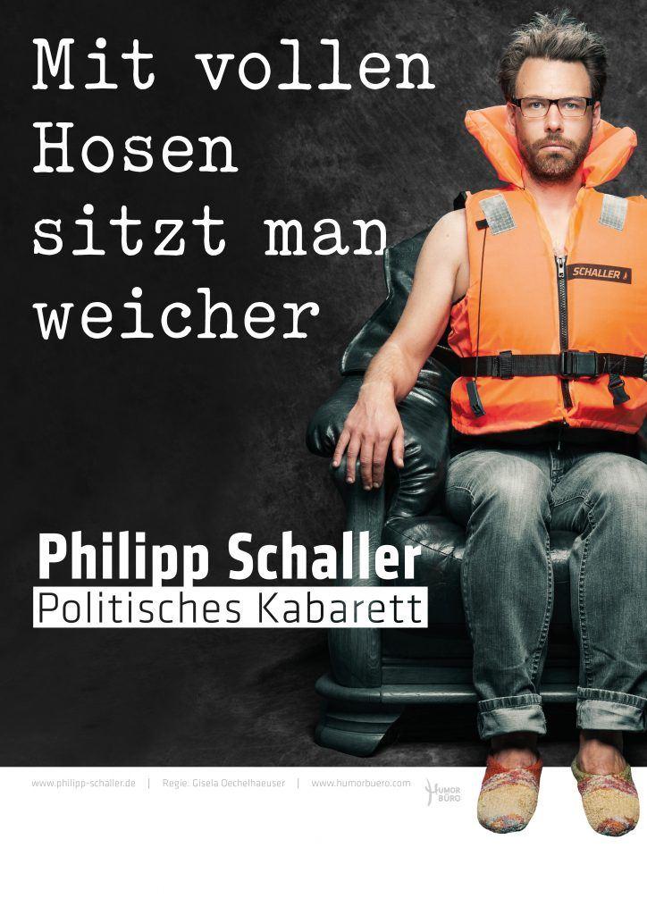 Philipp Schaller - Mit vollen Hosen sitzt man weicher